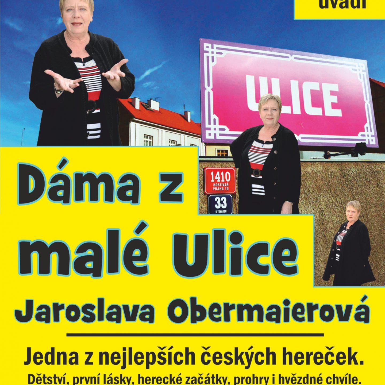 Dáma z malé Ulice Jaroslava Obermaierová